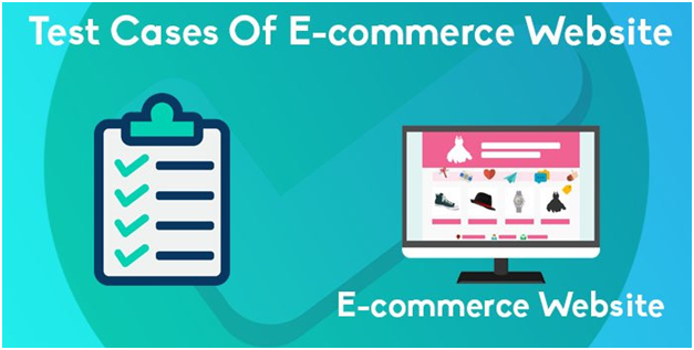 Building test cases for e-commerce applications